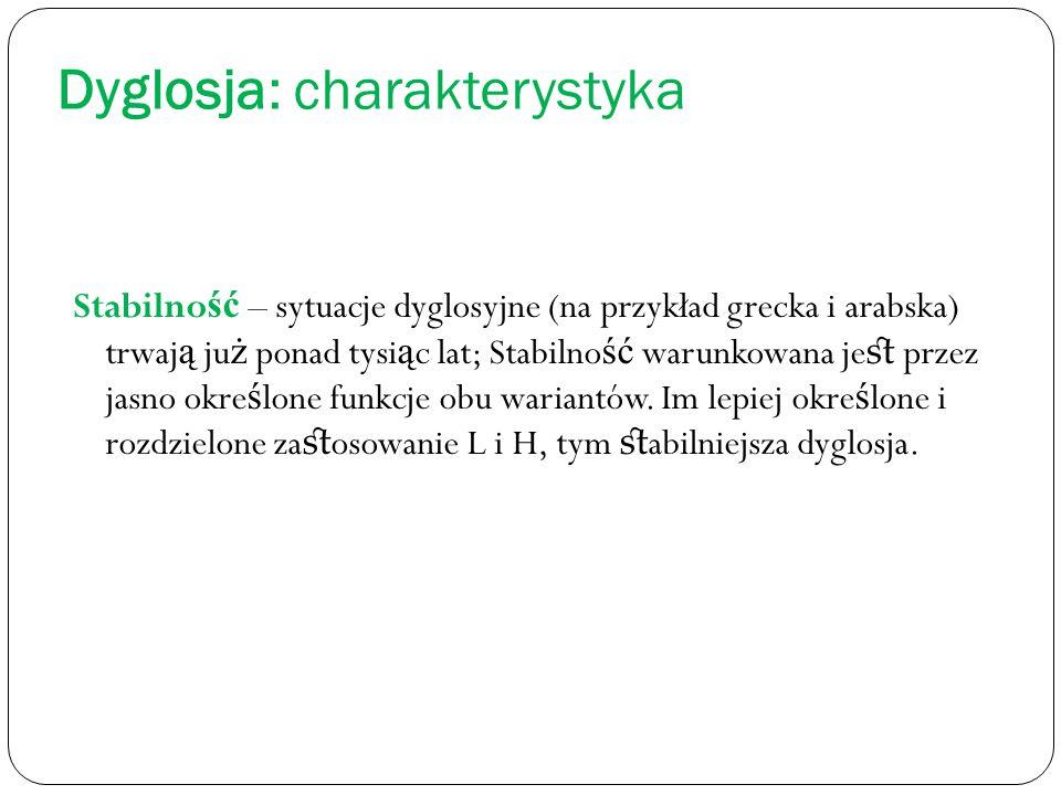 Dyglosja: charakterystyka