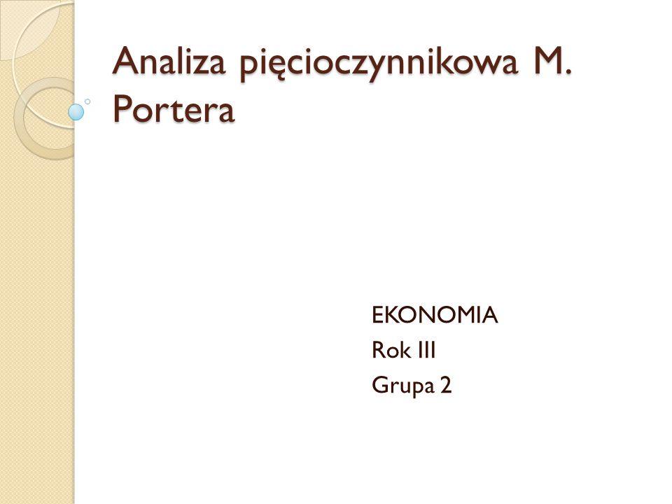 Analiza pięcioczynnikowa M. Portera