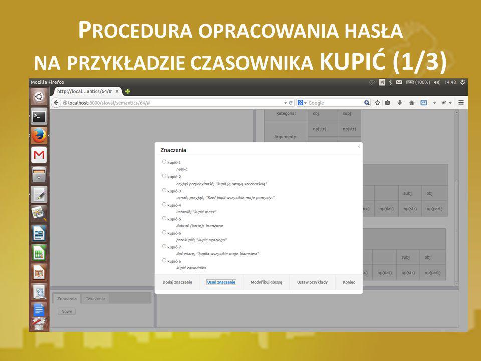 Procedura opracowania hasła na przykładzie czasownika KUPIĆ (1/3)