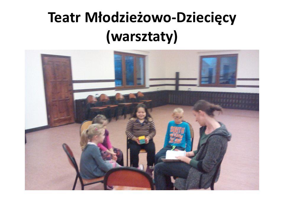 Teatr Młodzieżowo-Dziecięcy (warsztaty)