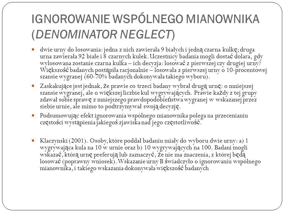 Ignorowanie wspólnego mianownika (Denominator neglect)