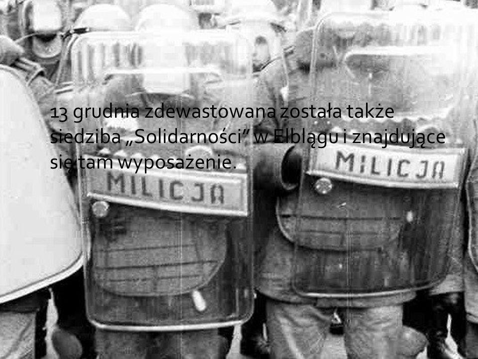 """13 grudnia zdewastowana została także siedziba """"Solidarności w Elblągu i znajdujące się tam wyposażenie."""