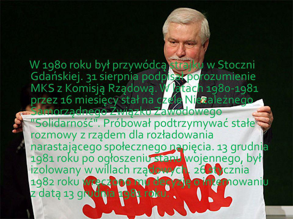 W 1980 roku był przywódcą strajku w Stoczni Gdańskiej