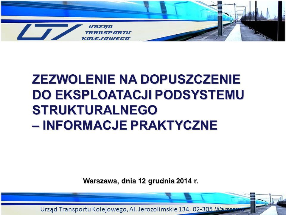 Warszawa, dnia 12 grudnia 2014 r.