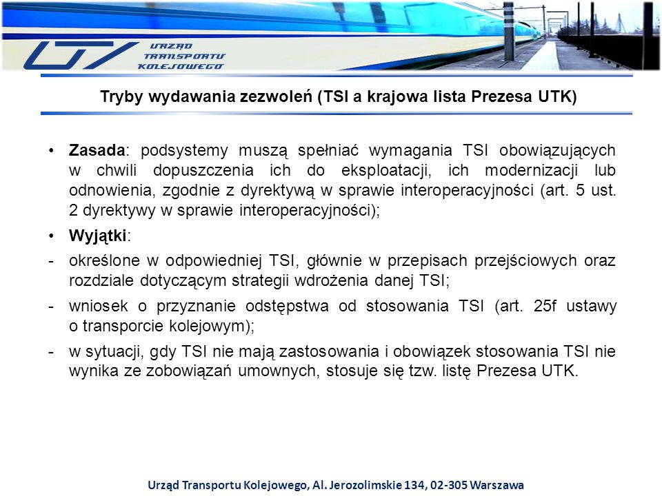 Tryby wydawania zezwoleń (TSI a krajowa lista Prezesa UTK)