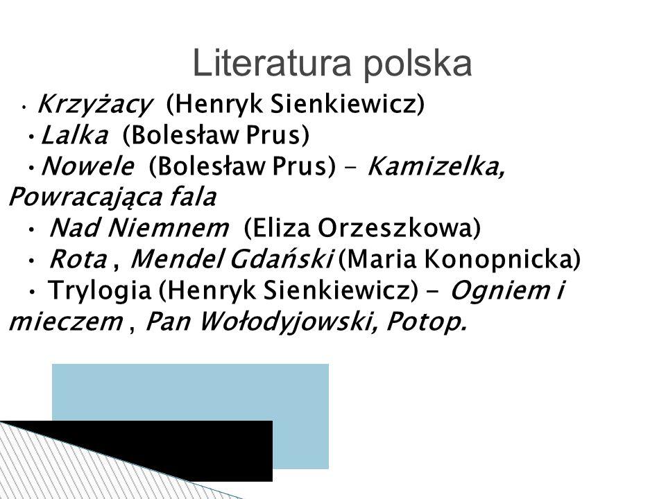 Literatura polska •Lalka (Bolesław Prus)