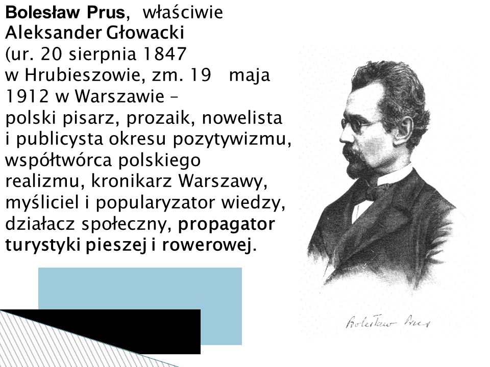 Bolesław Prus, właściwie Aleksander Głowacki