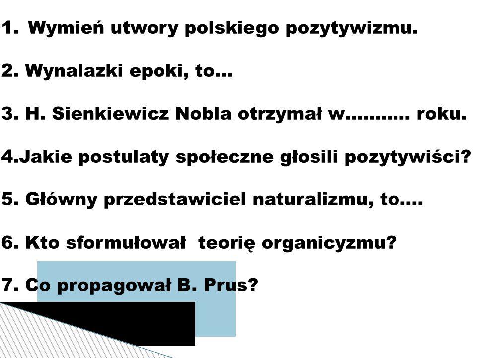 Wymień utwory polskiego pozytywizmu.