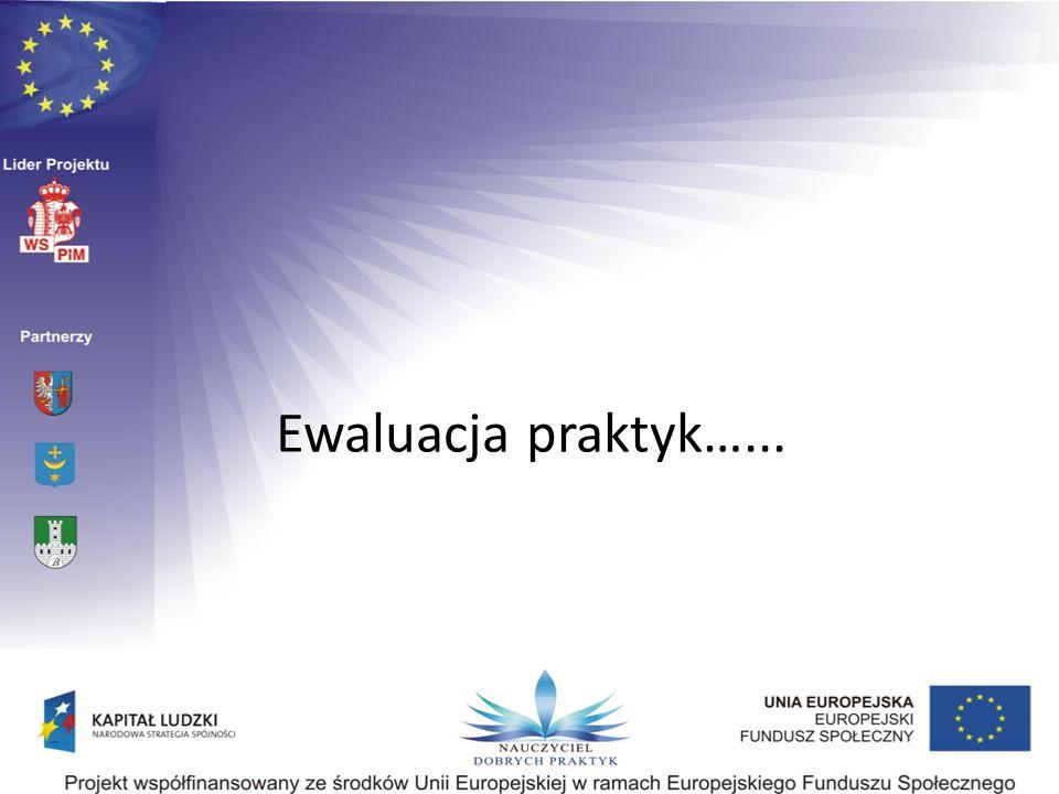 Ewaluacja praktyk…...