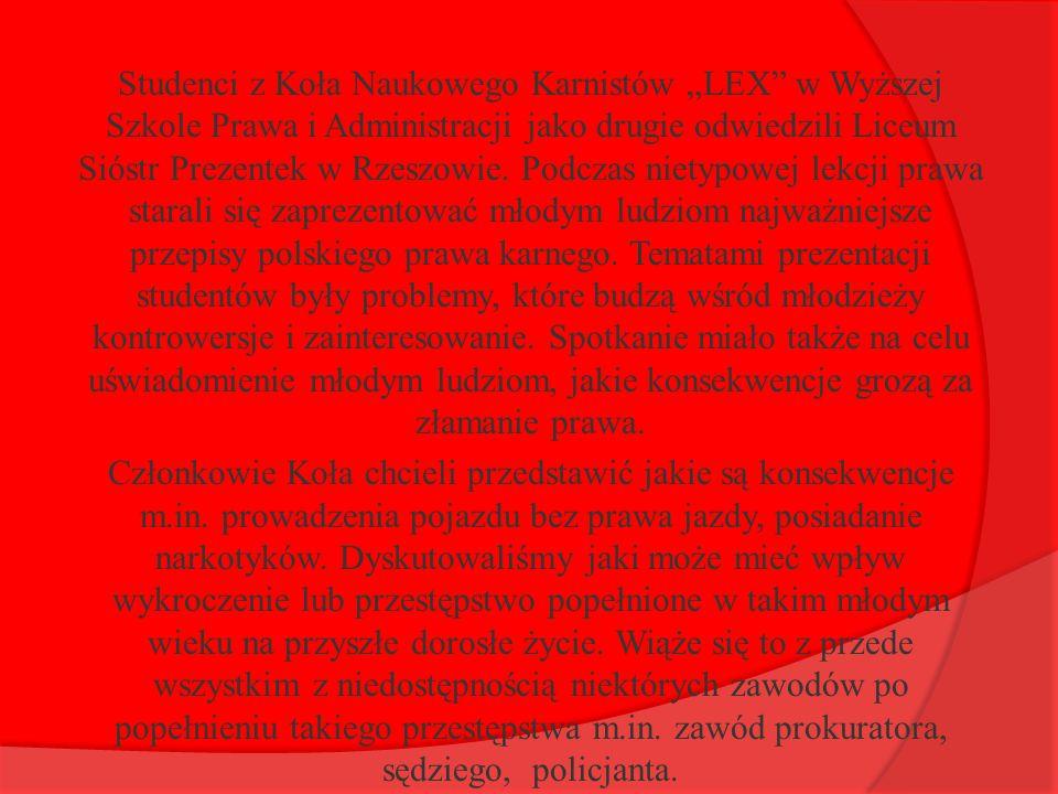 """Studenci z Koła Naukowego Karnistów """"LEX w Wyższej Szkole Prawa i Administracji jako drugie odwiedzili Liceum Sióstr Prezentek w Rzeszowie."""