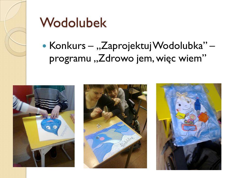 """Wodolubek Konkurs – """"Zaprojektuj Wodolubka – programu """"Zdrowo jem, więc wiem"""