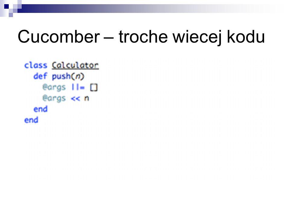 Cucomber – troche wiecej kodu