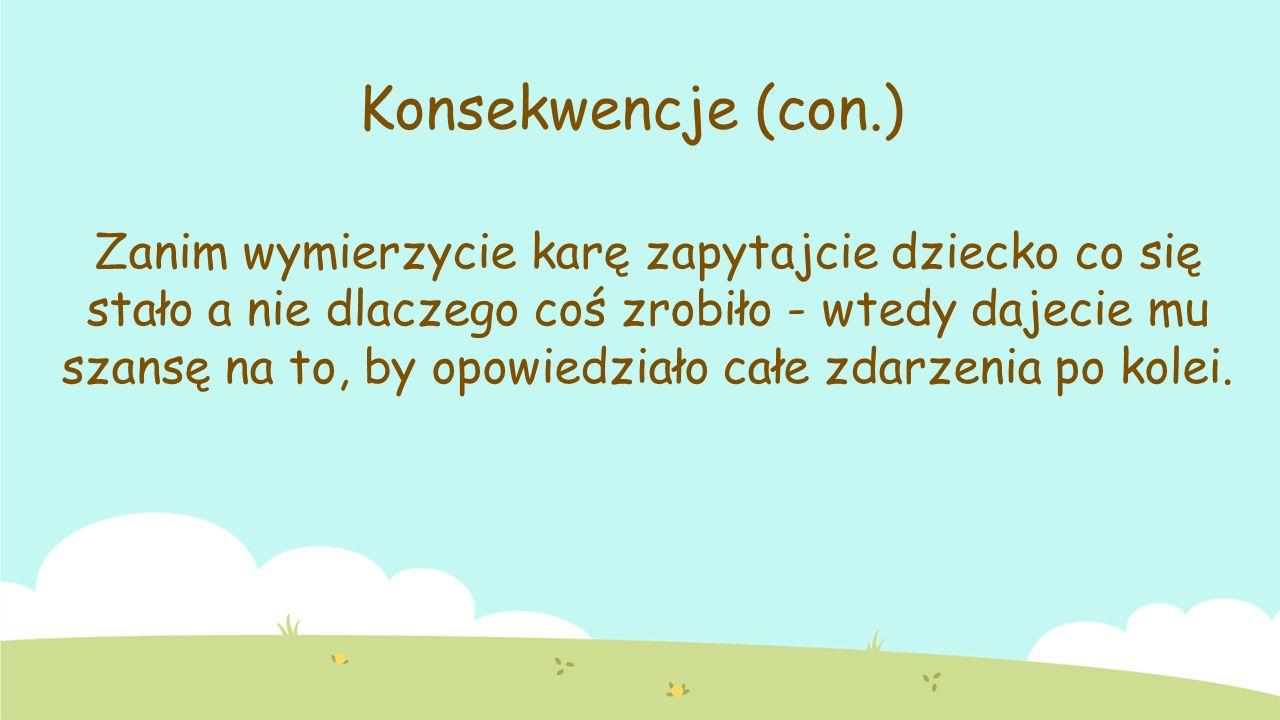 Konsekwencje (con.)