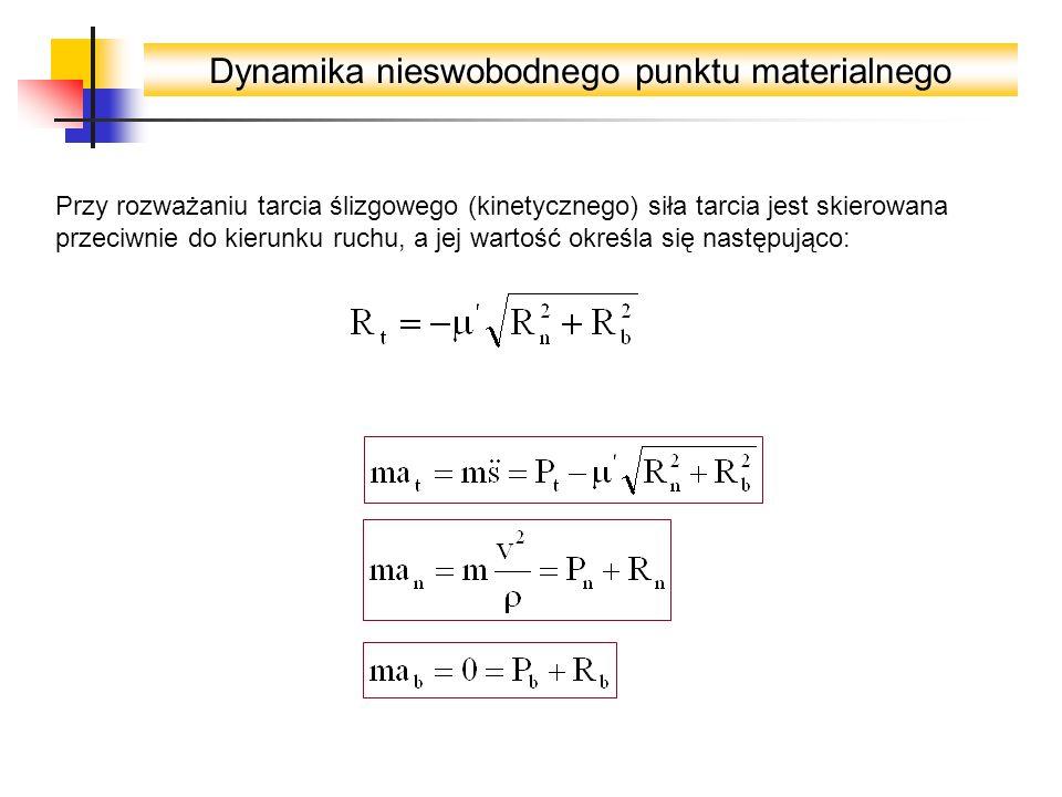 Dynamika nieswobodnego punktu materialnego