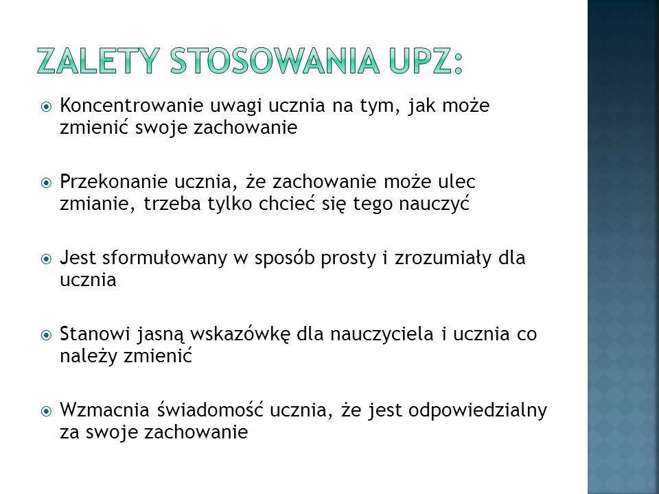Zalety stosowania UPZ:
