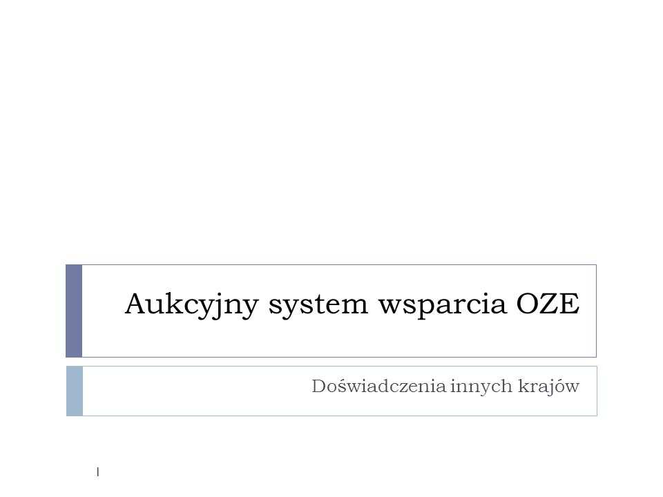 Aukcyjny system wsparcia OZE