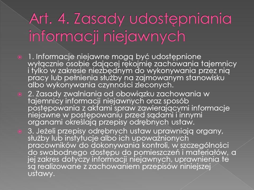 Art. 4. Zasady udostępniania informacji niejawnych