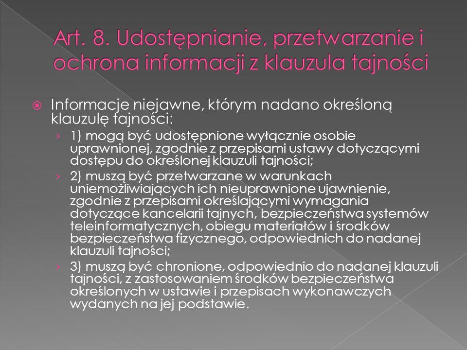 Art. 8. Udostępnianie, przetwarzanie i ochrona informacji z klauzula tajności
