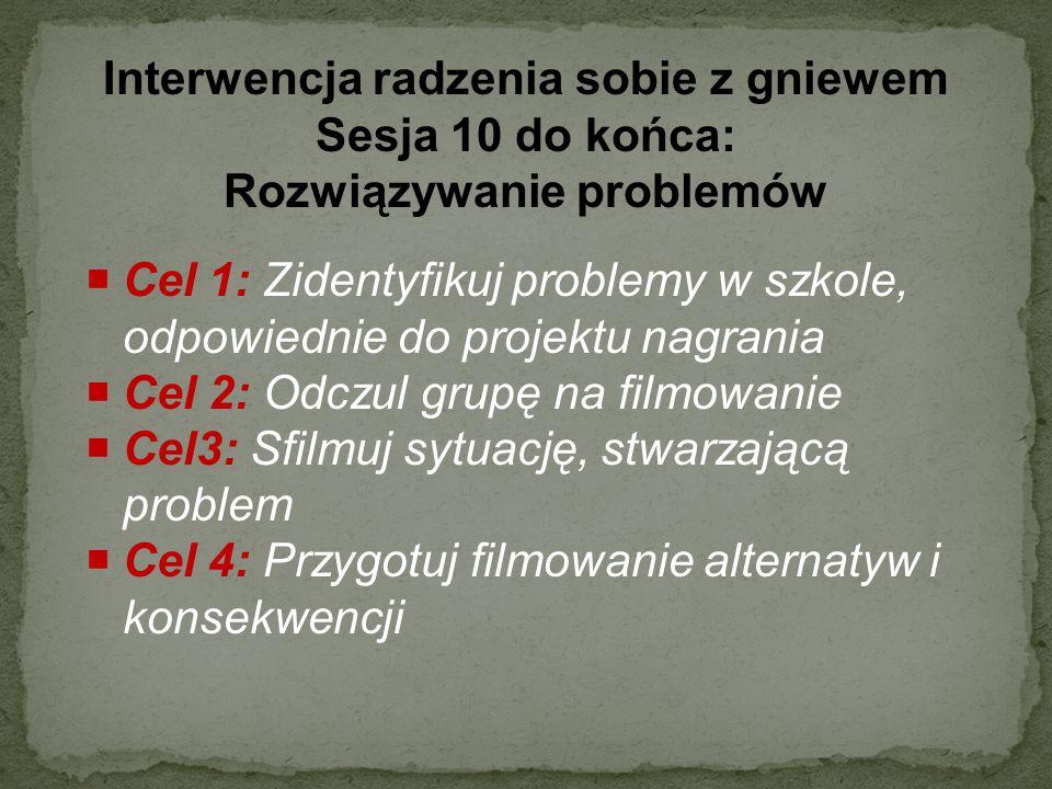 Interwencja radzenia sobie z gniewem Sesja 10 do końca: Rozwiązywanie problemów