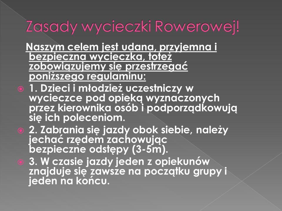 Zasady wycieczki Rowerowej!