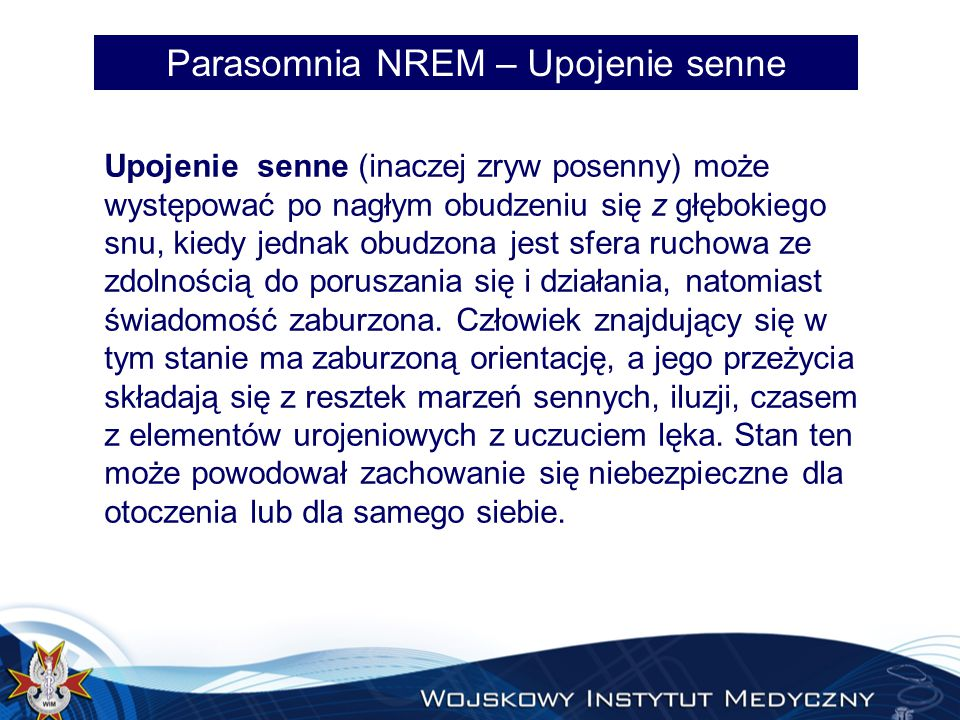 Parasomnia NREM – Upojenie senne