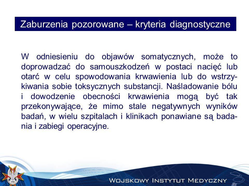 Zaburzenia pozorowane – kryteria diagnostyczne