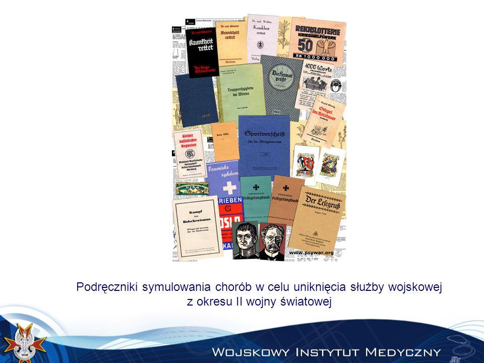 Podręczniki symulowania chorób w celu uniknięcia służby wojskowej z okresu II wojny światowej