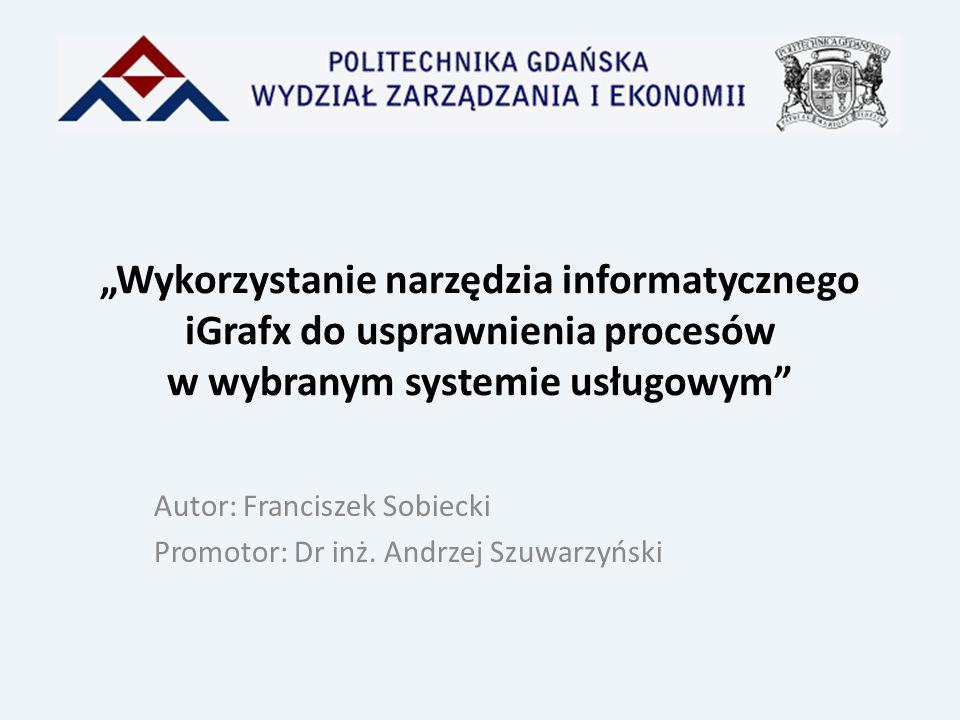 Autor: Franciszek Sobiecki Promotor: Dr inż. Andrzej Szuwarzyński