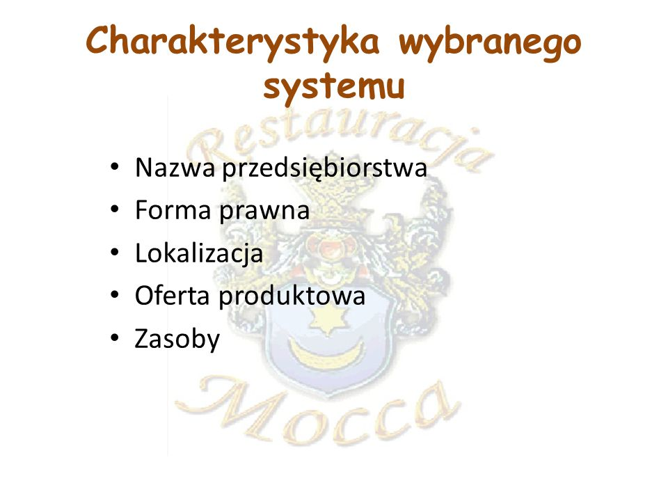 Charakterystyka wybranego systemu