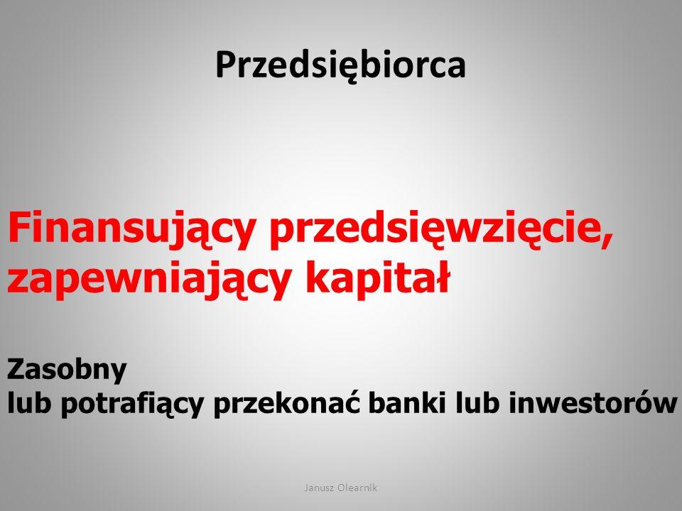 Finansujący przedsięwzięcie, zapewniający kapitał