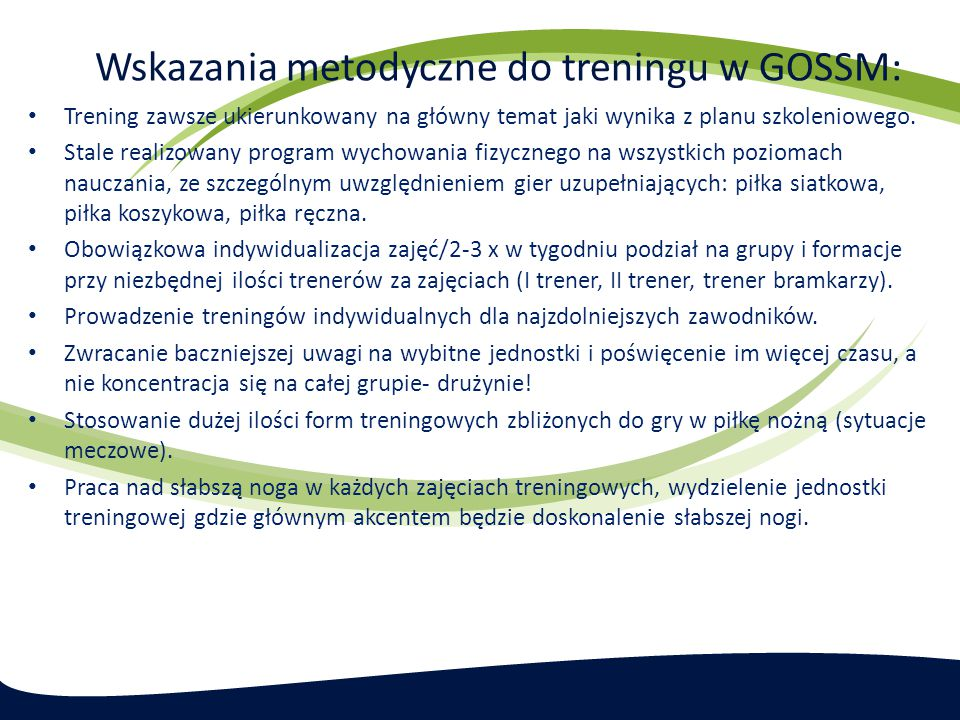 Wskazania metodyczne do treningu w GOSSM:
