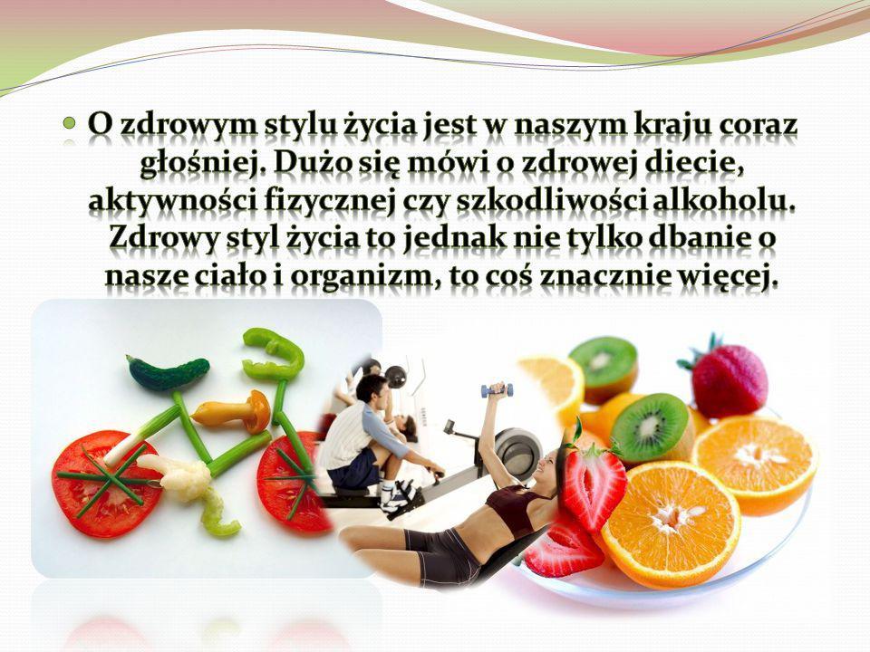 O zdrowym stylu życia jest w naszym kraju coraz głośniej