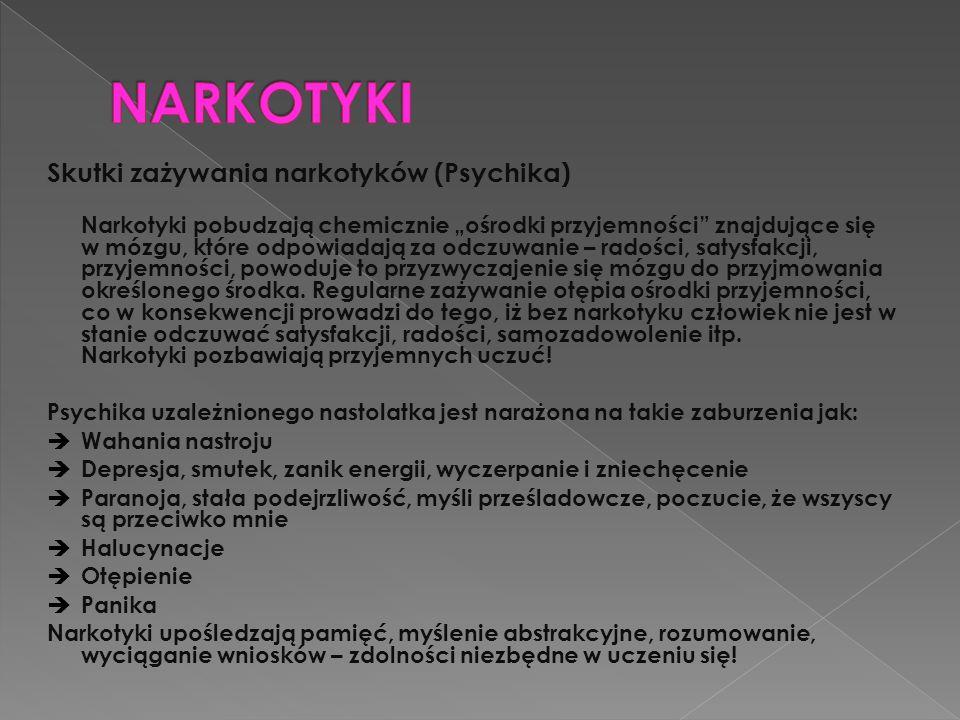 NARKOTYKI Skutki zażywania narkotyków (Psychika)