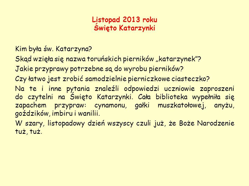Listopad 2013 roku Święto Katarzynki
