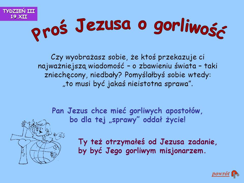 Proś Jezusa o gorliwość