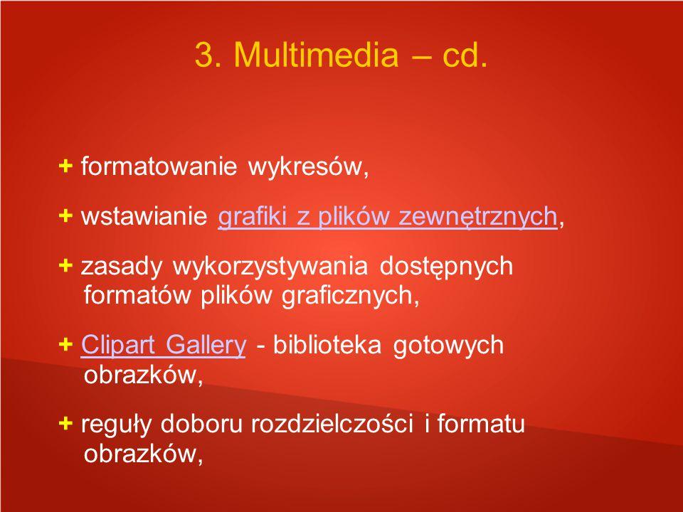 3. Multimedia – cd. + formatowanie wykresów,
