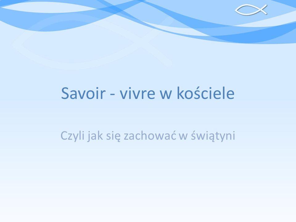 Savoir - vivre w kościele