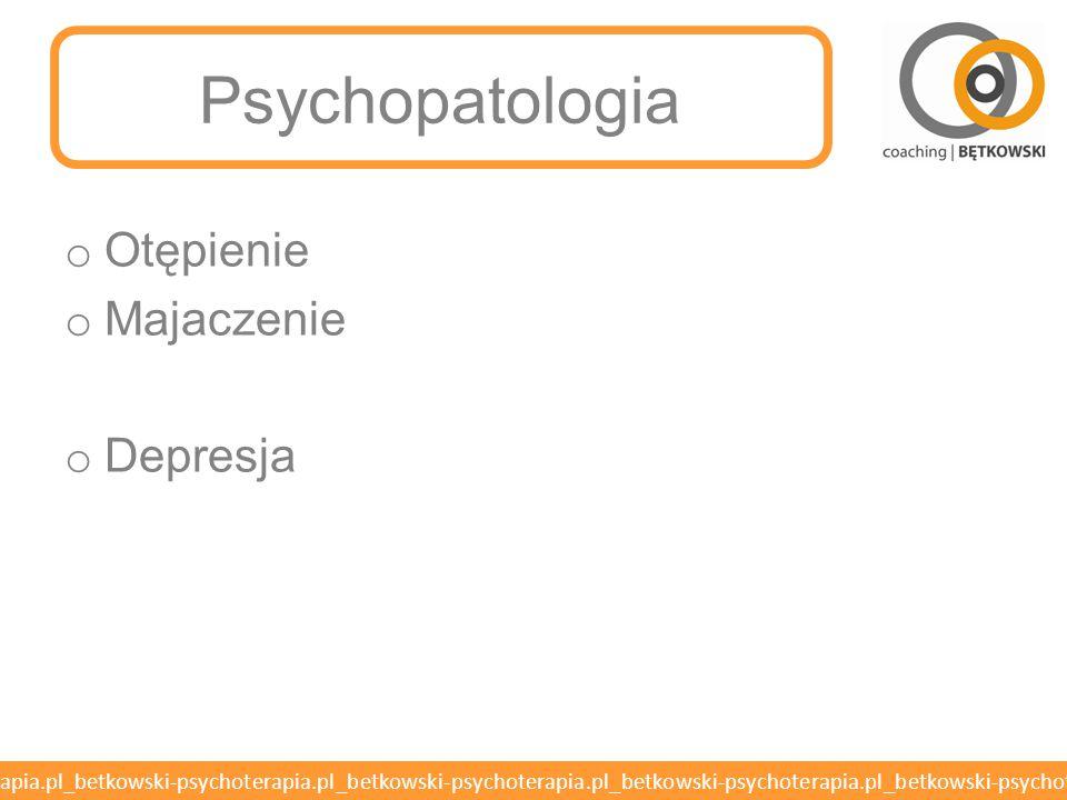 Psychopatologia Otępienie Majaczenie Depresja