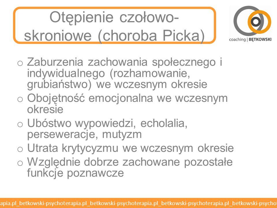 Otępienie czołowo-skroniowe (choroba Picka)
