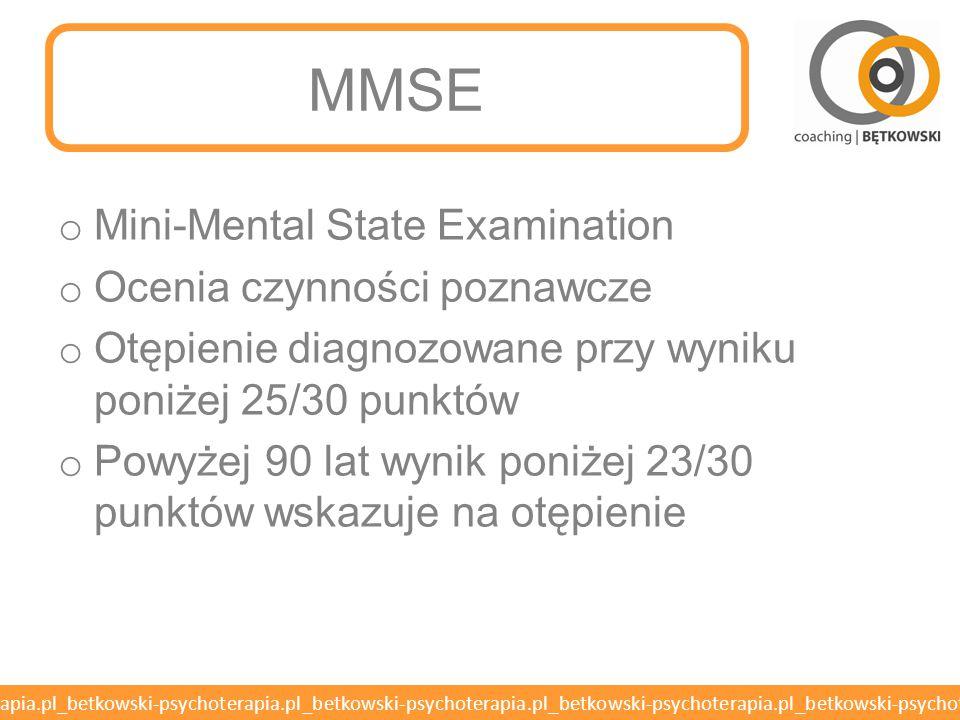 MMSE Mini-Mental State Examination Ocenia czynności poznawcze