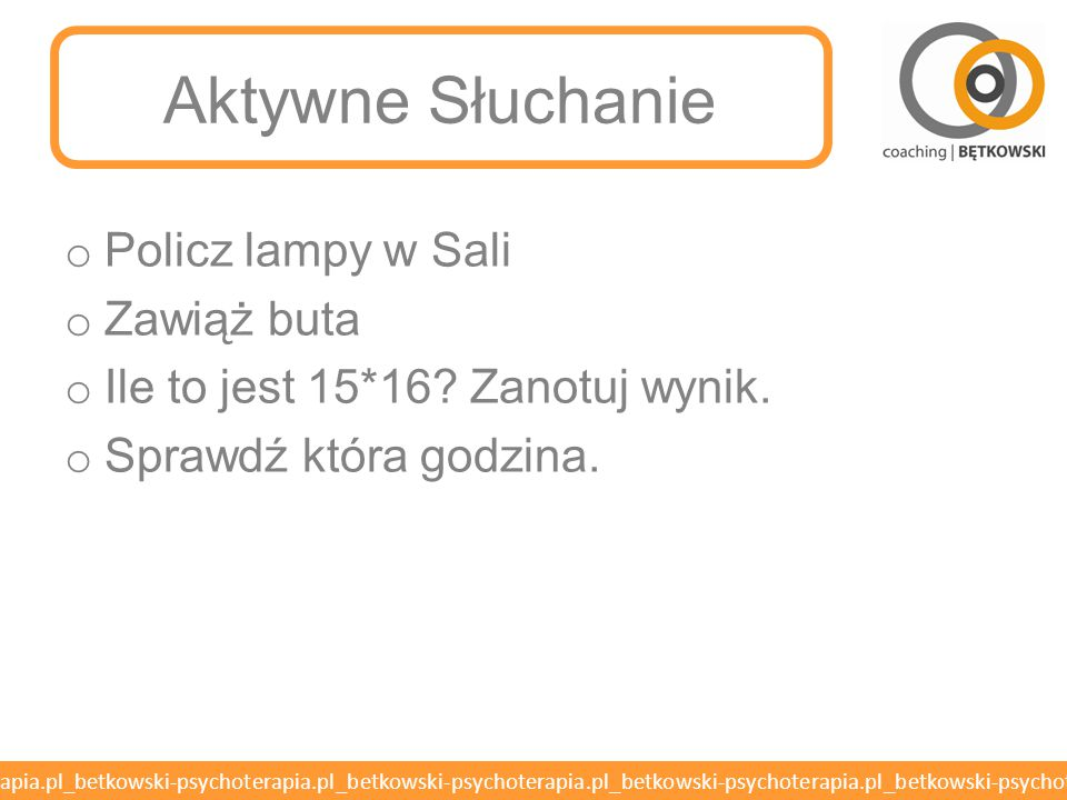 Aktywne Słuchanie Policz lampy w Sali Zawiąż buta