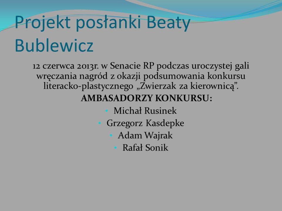 Projekt posłanki Beaty Bublewicz