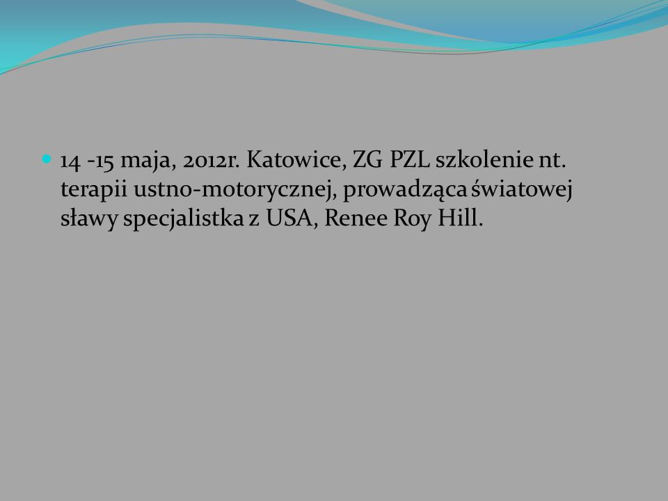14 -15 maja, 2012r. Katowice, ZG PZL szkolenie nt