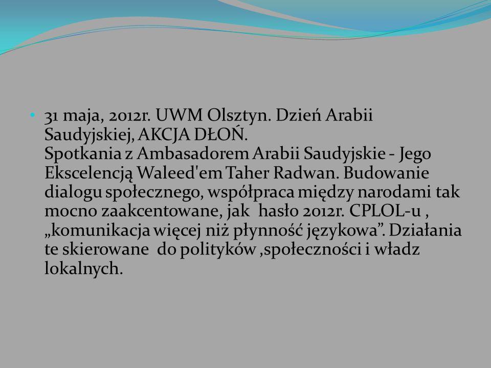 31 maja, 2012r. UWM Olsztyn. Dzień Arabii Saudyjskiej, AKCJA DŁOŃ
