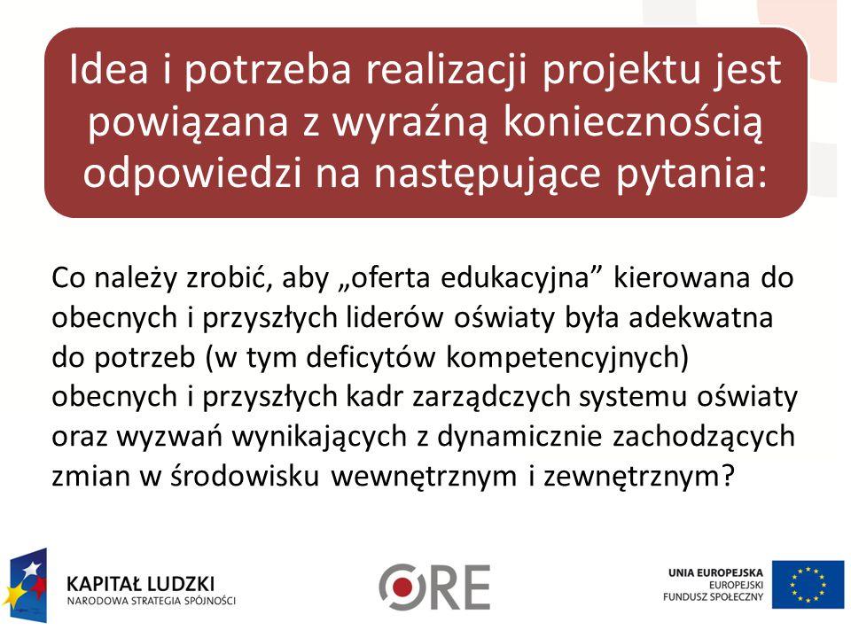 Idea i potrzeba realizacji projektu jest powiązana z wyraźną koniecznością odpowiedzi na następujące pytania: