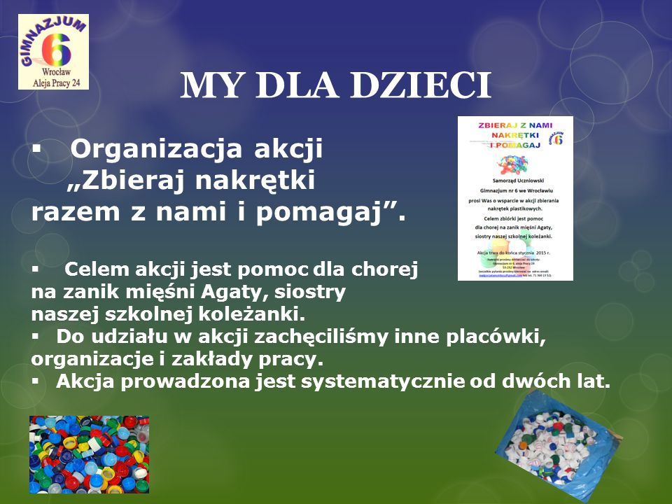 """MY DLA DZIECI Organizacja akcji """"Zbieraj nakrętki"""