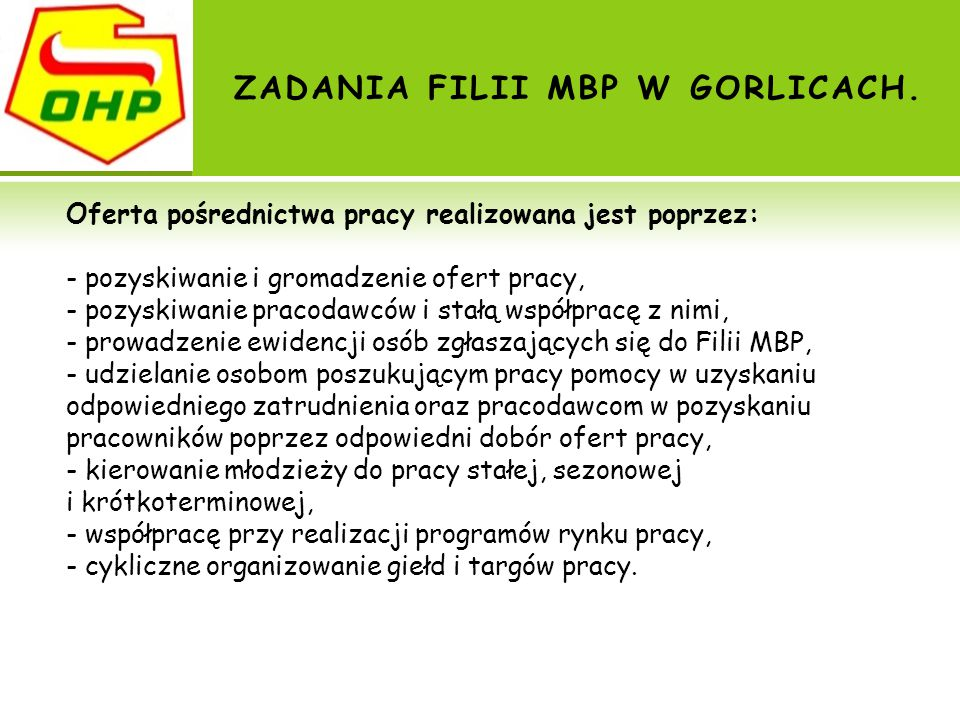 ZADANIA FILII MBP W GORLICACH.