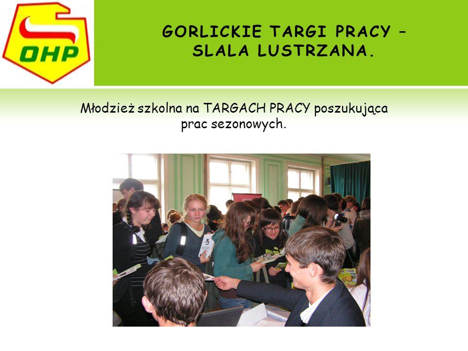 GORLICKIE TARGI PRACY – SLALA LUSTRZANA.
