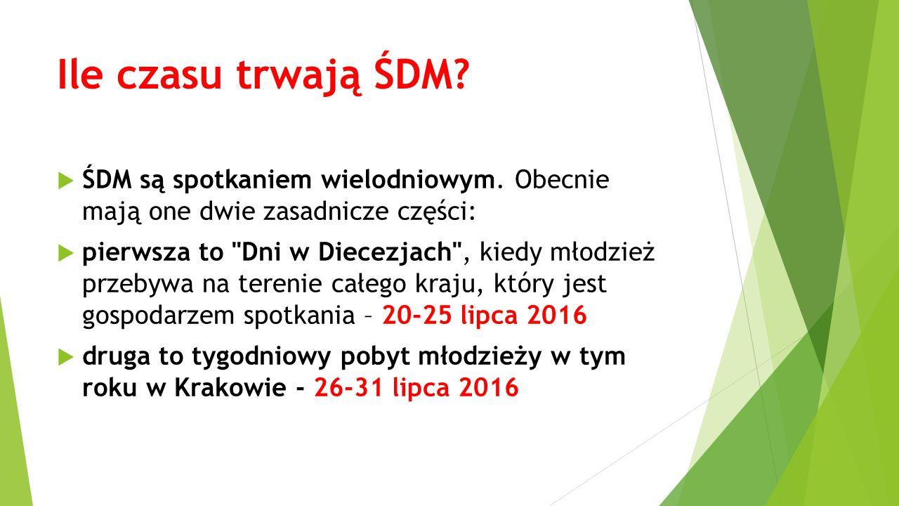 Ile czasu trwają ŚDM ŚDM są spotkaniem wielodniowym. Obecnie mają one dwie zasadnicze części:
