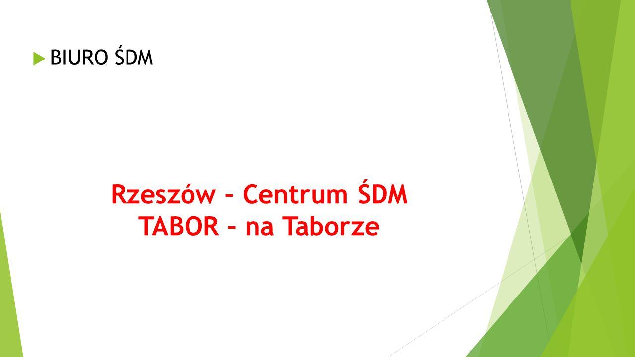 Rzeszów – Centrum ŚDM TABOR – na Taborze
